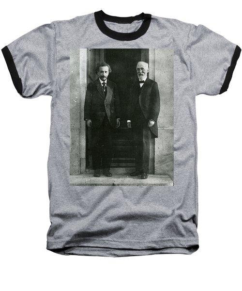 Albert Einstein And Hendrik Antoon Lorentz Baseball T-Shirt