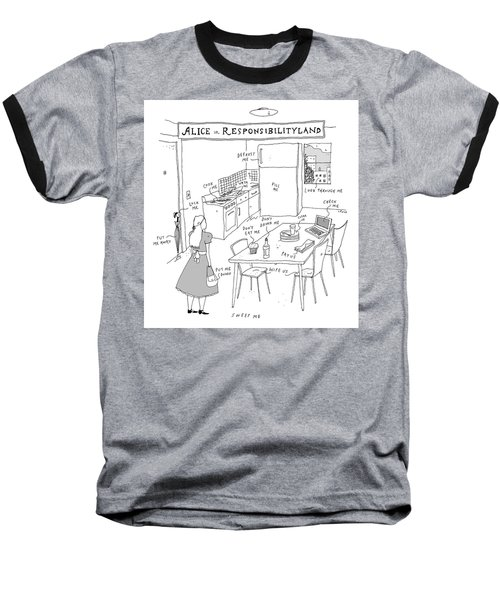 Alice In Responsibilityland Baseball T-Shirt