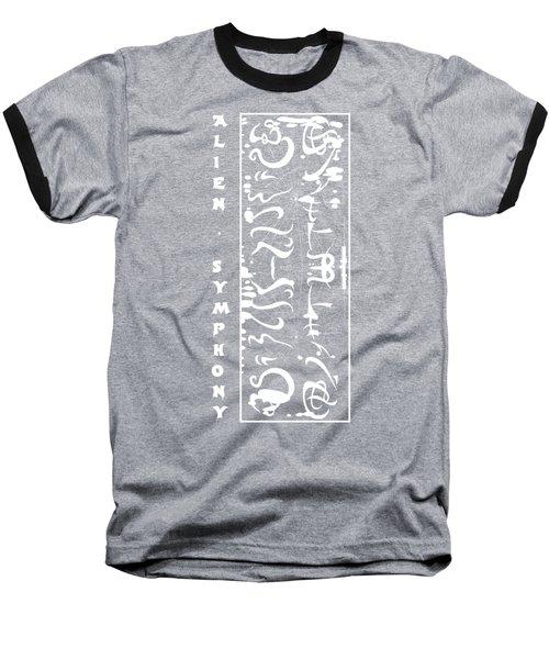 Alien Symphony T Shirt Baseball T-Shirt by Robert G Kernodle
