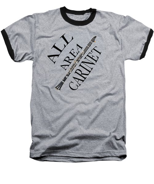 All Area Clarinet Baseball T-Shirt by M K  Miller