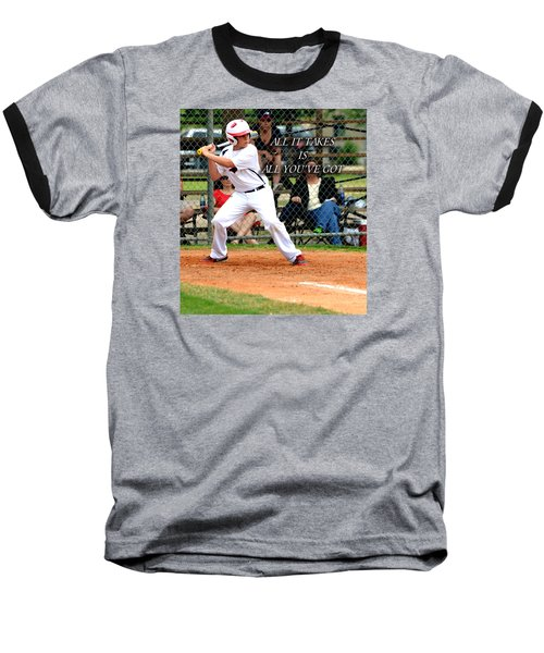 Baseball T-Shirt featuring the photograph All It Takes by Linda Cox