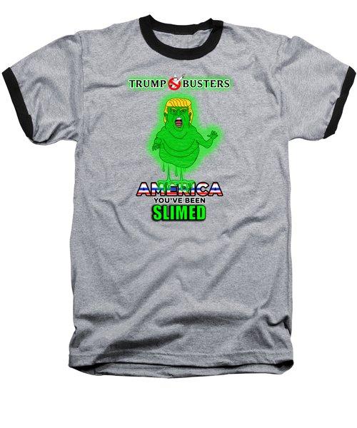 America, You've Been Slimed Baseball T-Shirt