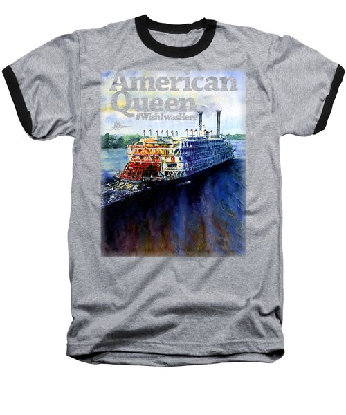 American Queen Shirt Baseball T-Shirt