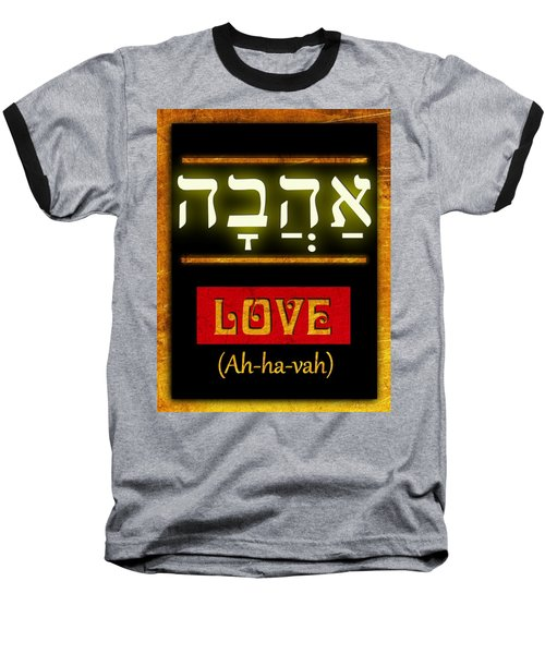 Ancient Characters For Love Baseball T-Shirt