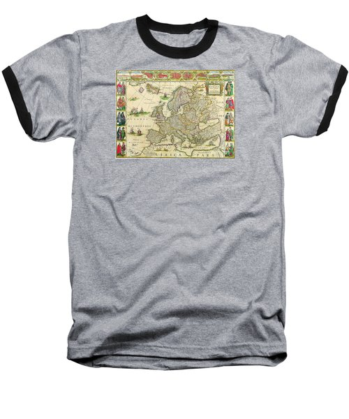 Antique Maps Of The World Map Of Europe Willem Blaeu C 1650 Baseball T-Shirt