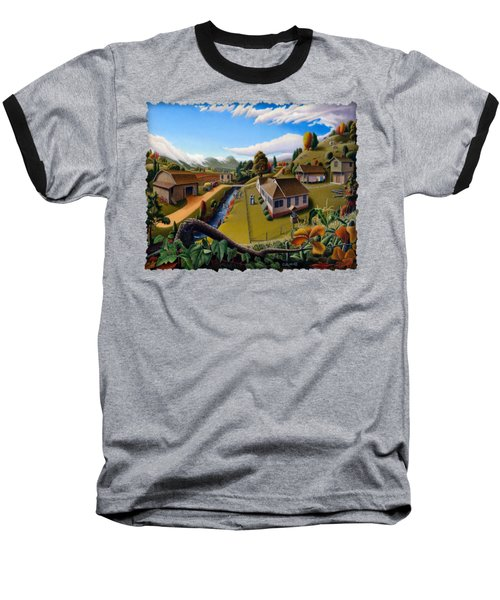 Appalachia Summer Farming Landscape - Appalachian Country Farm Life Scene - Rural Americana Baseball T-Shirt by Walt Curlee