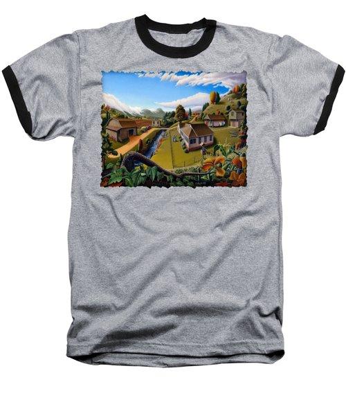 Appalachia Summer Farming Landscape - Appalachian Country Farm Life Scene - Rural Americana Baseball T-Shirt