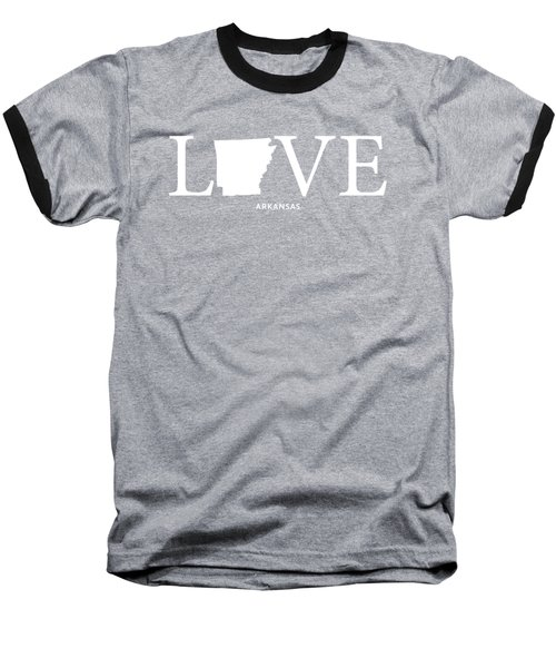 Ar Love Baseball T-Shirt by Nancy Ingersoll