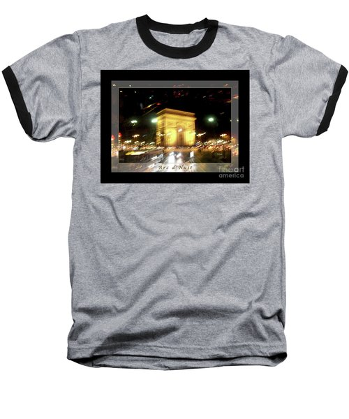 Arc De Triomphe By Bus Tour Greeting Card Poster V1 Baseball T-Shirt