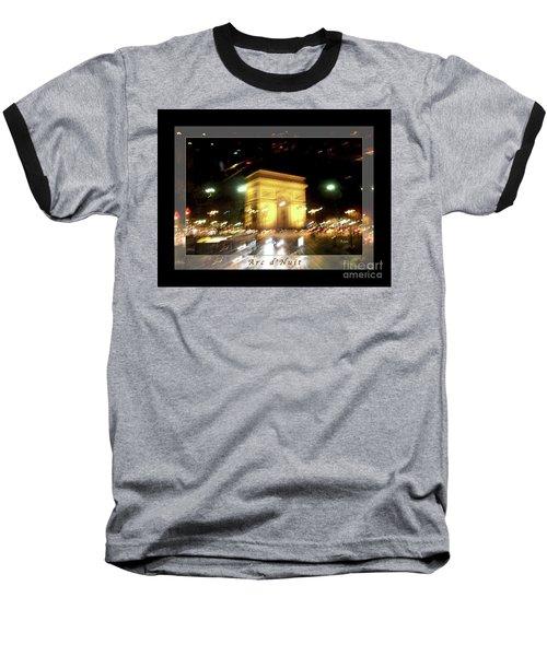 Arc De Triomphe By Bus Tour Greeting Card Poster V1 Baseball T-Shirt