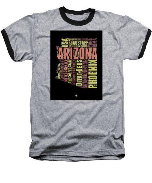 Arizona Word Cloud Map 1 Baseball T-Shirt by Naxart Studio