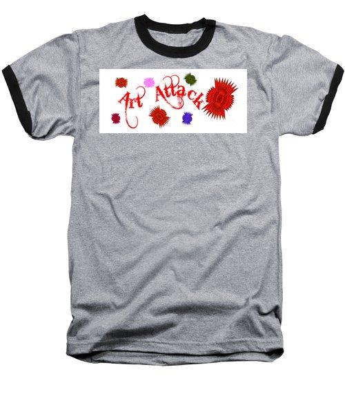 Art Attack  Baseball T-Shirt