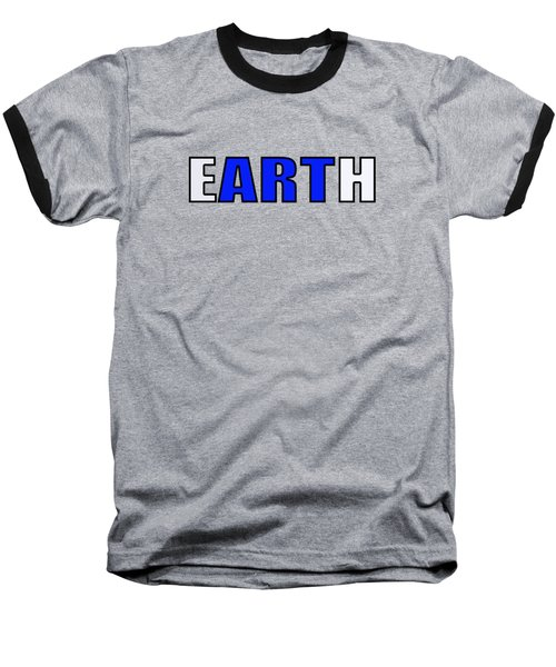 Art In Earth Baseball T-Shirt
