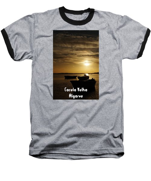 Fishing Boats In Cacela Velha Baseball T-Shirt