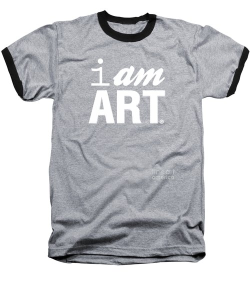 I Am Art- Shirt Baseball T-Shirt by Linda Woods