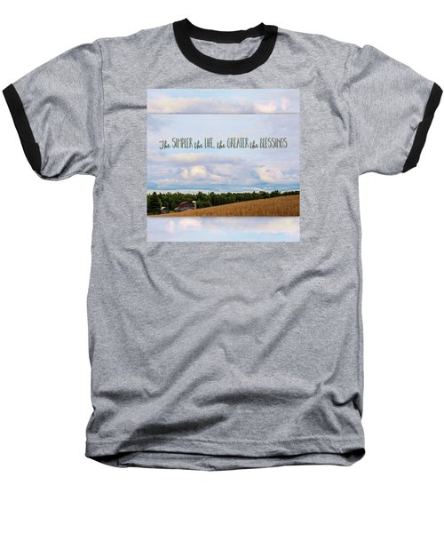 The Simpler Life Baseball T-Shirt