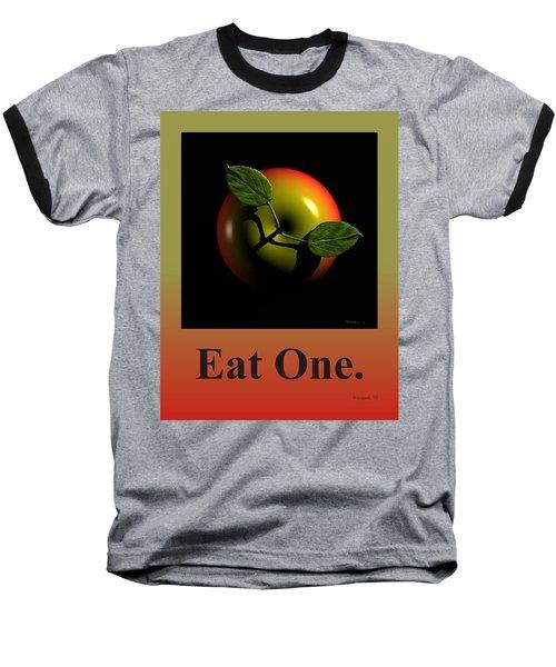 Eat One  Baseball T-Shirt