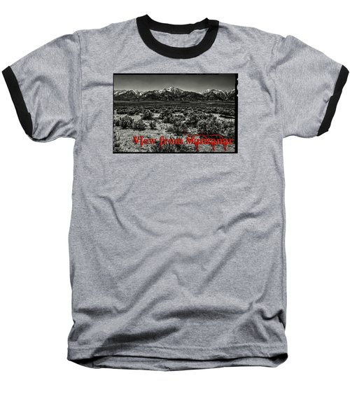 Mount Whitney From The Western Boundary Of Manzanar Concentratio Baseball T-Shirt