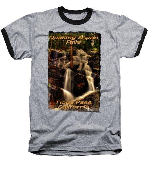 Quaking Aspen Falls Along Tioga Pass  Baseball T-Shirt