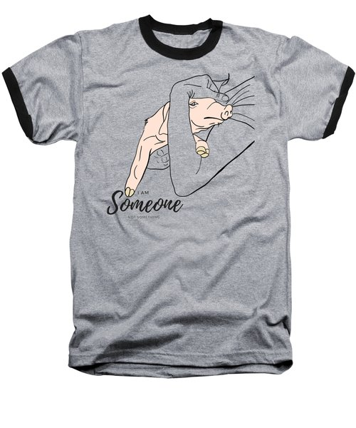 I Am Someone Baseball T-Shirt