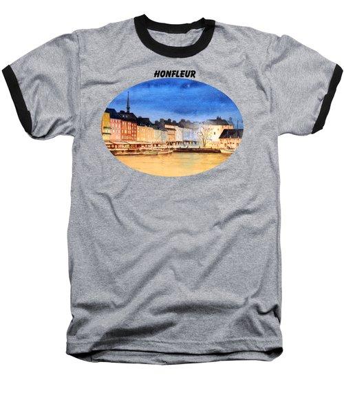 Honfleur  Evening Lights Baseball T-Shirt