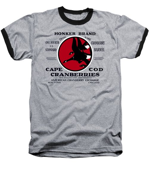 1900 Honker Cranberries Baseball T-Shirt by Historic Image
