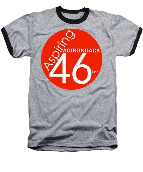 Aspiring Adirondack 46ers Trail Marker Baseball T-Shirt by Michael French