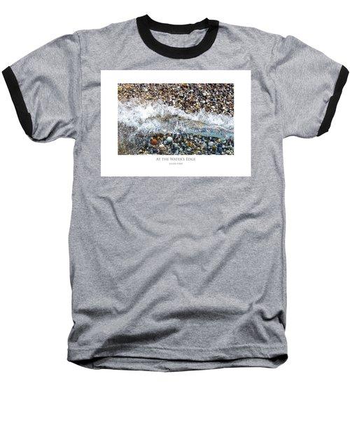 At The Waters Edge Baseball T-Shirt