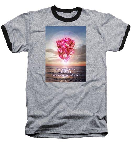 August Birthstone Spinel Baseball T-Shirt