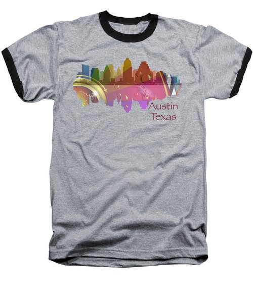 Austin Texas Skyline For Apparel Baseball T-Shirt
