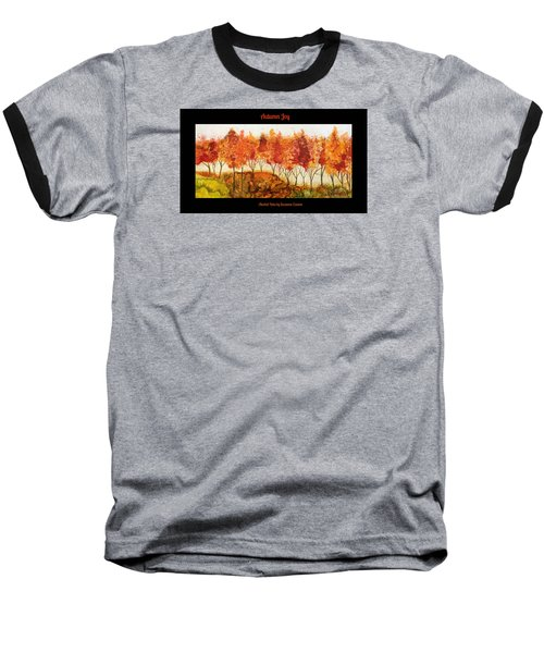 Baseball T-Shirt featuring the painting Autumn Joy by Suzanne Canner