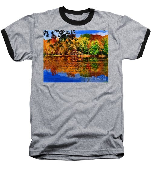 Autumn Serenity Philanthropy Painted Baseball T-Shirt by Diane E Berry