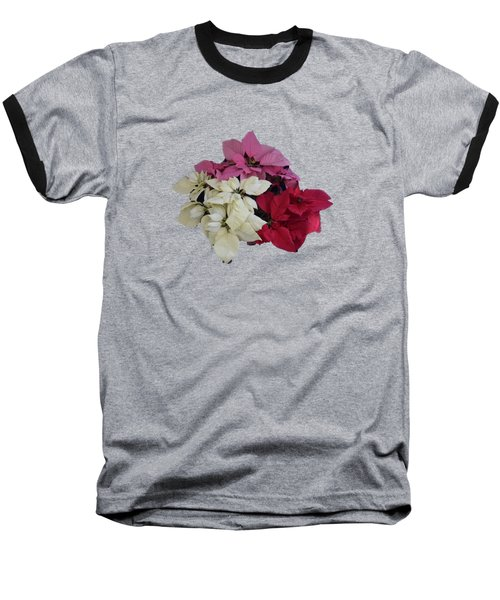 Background Choice-pointsettias Baseball T-Shirt