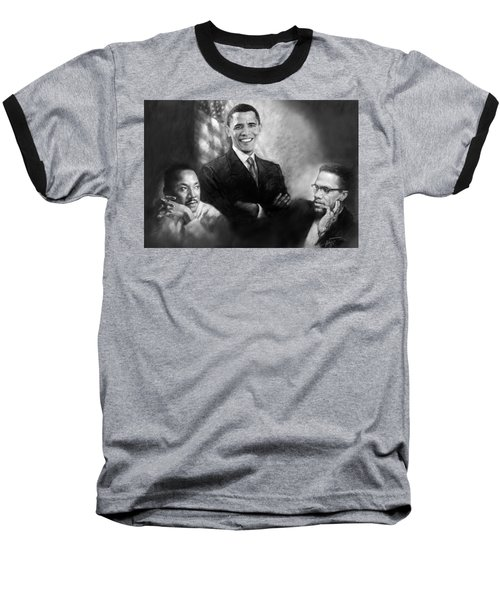Barack Obama Martin Luther King Jr And Malcolm X Baseball T-Shirt by Ylli Haruni