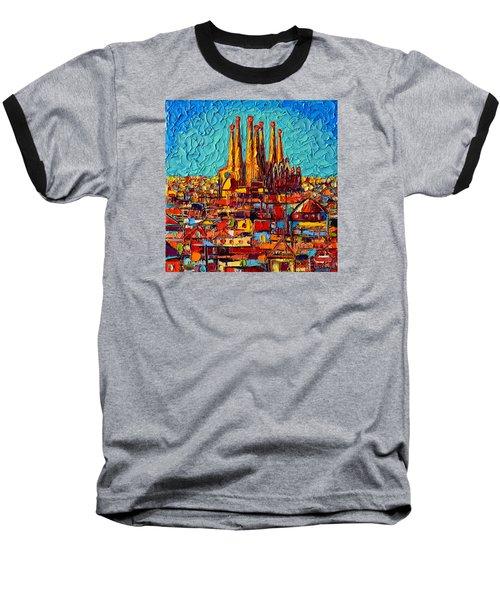 Barcelona Abstract Cityscape - Sagrada Familia Baseball T-Shirt by Ana Maria Edulescu