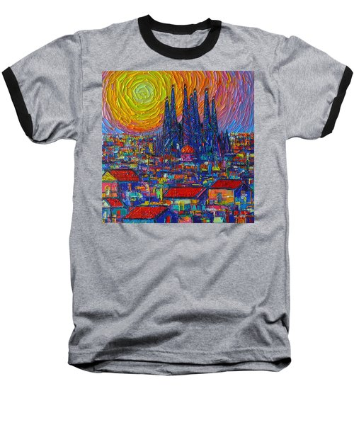 Barcelona Colorful Sunset Over Sagrada Familia Abstract City Knife Oil Painting Ana Maria Edulescu Baseball T-Shirt