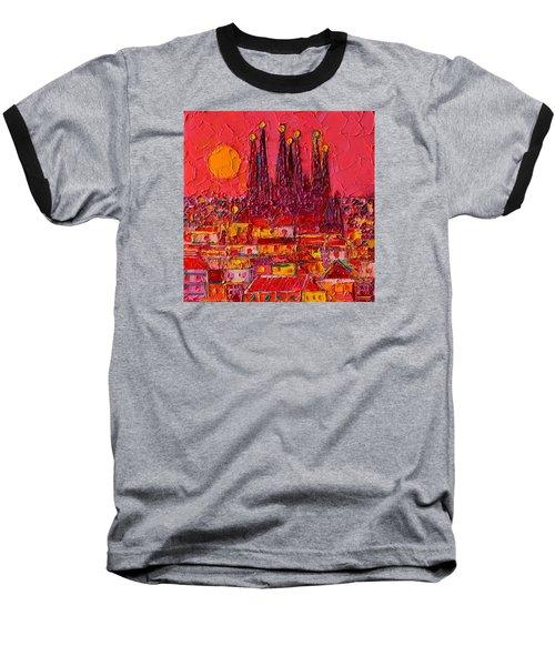 Barcelona Moon Over Sagrada Familia - Palette Knife Oil Painting By Ana Maria Edulescu Baseball T-Shirt by Ana Maria Edulescu