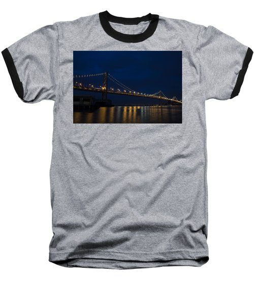 Bay Bridge At Night Baseball T-Shirt