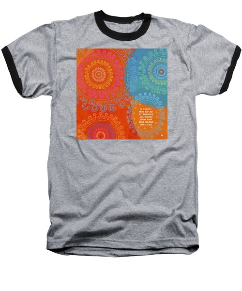 Baseball T-Shirt featuring the painting Be Exactly Who You Are by Lisa Weedn