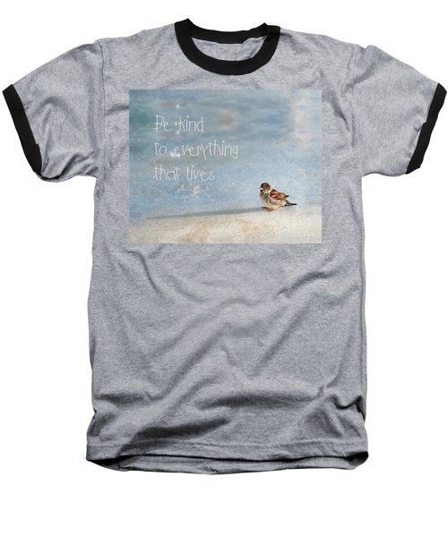 Be Kind Baseball T-Shirt