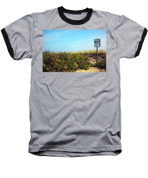 Baseball T-Shirt featuring the photograph Be Kind To The Dune Plants by Madeline Ellis