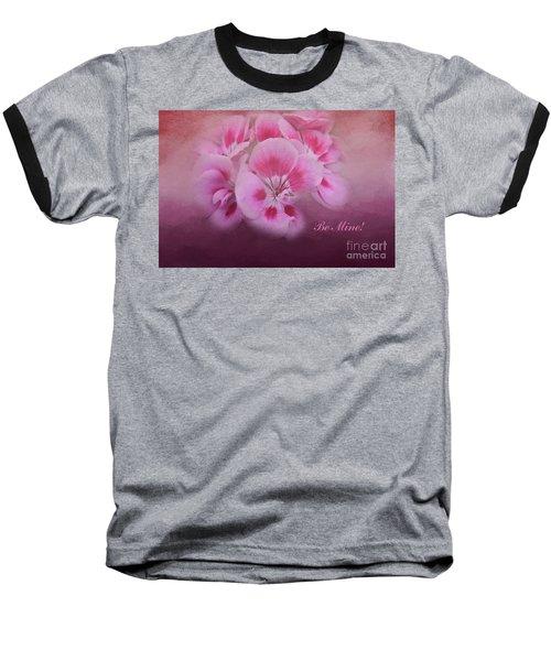 Be Mine Baseball T-Shirt by Joan Bertucci
