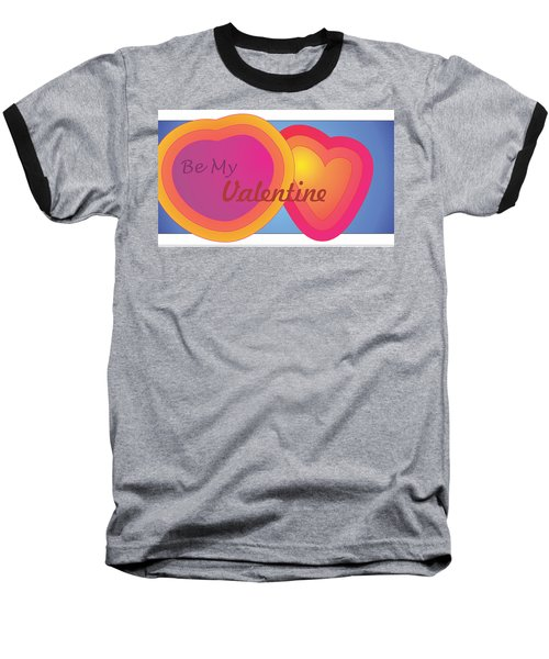 Be My Valentine Card Baseball T-Shirt
