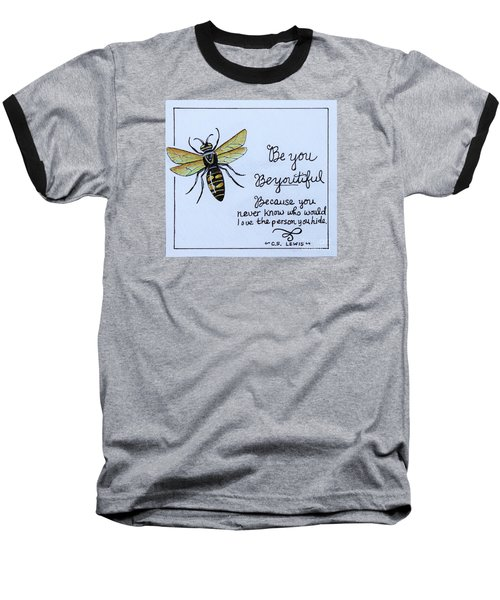 Be You Baseball T-Shirt