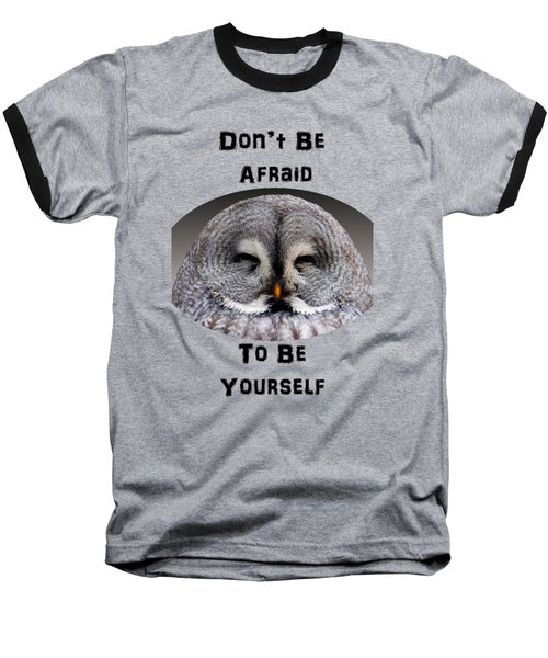 Be Yourself Baseball T-Shirt by Judi Saunders