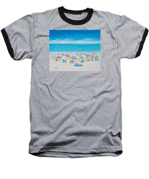 Beach Art - Fun In The Sun Baseball T-Shirt by Jan Matson