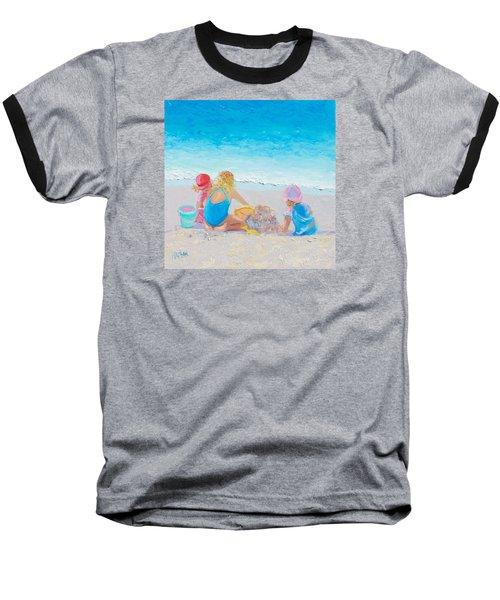 Beach Painting - Building Sandcastles Baseball T-Shirt
