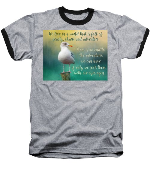 Beauty, Charm And Adventure Baseball T-Shirt