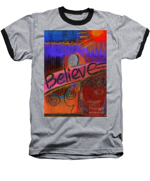 Believe Conceive Achieve Baseball T-Shirt by Angela L Walker