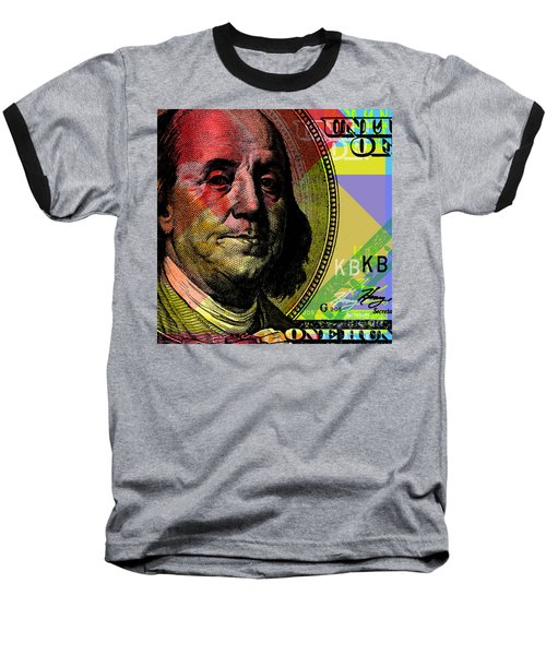 Baseball T-Shirt featuring the digital art Benjamin Franklin - $100 Bill by Jean luc Comperat
